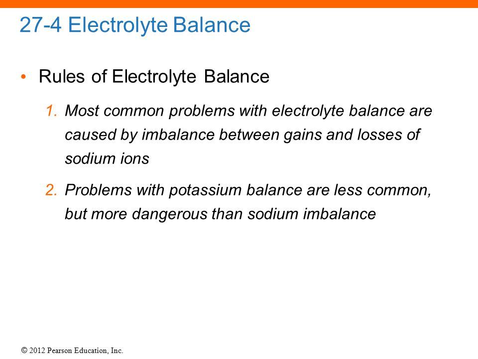 27-4 Electrolyte Balance Rules of Electrolyte Balance