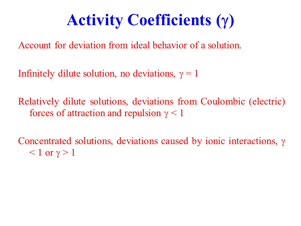 Activity Coefficients (g)