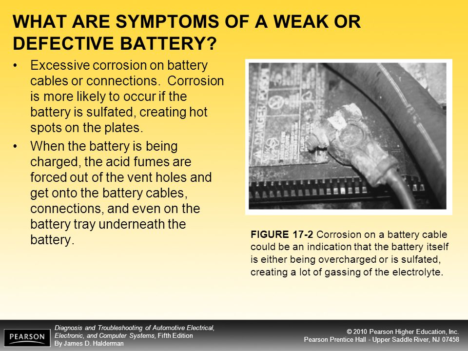 WHAT ARE SYMPTOMS OF A WEAK OR DEFECTIVE BATTERY