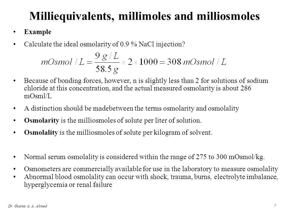 Milliequivalents, millimoles and milliosmoles