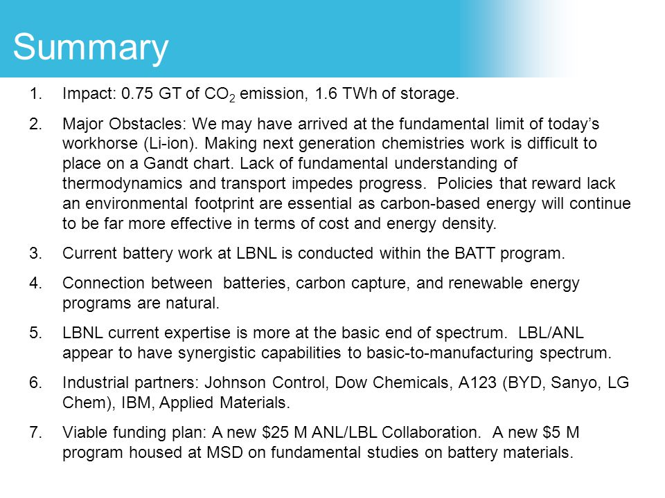 Summary Impact: 0.75 GT of CO2 emission, 1.6 TWh of storage.