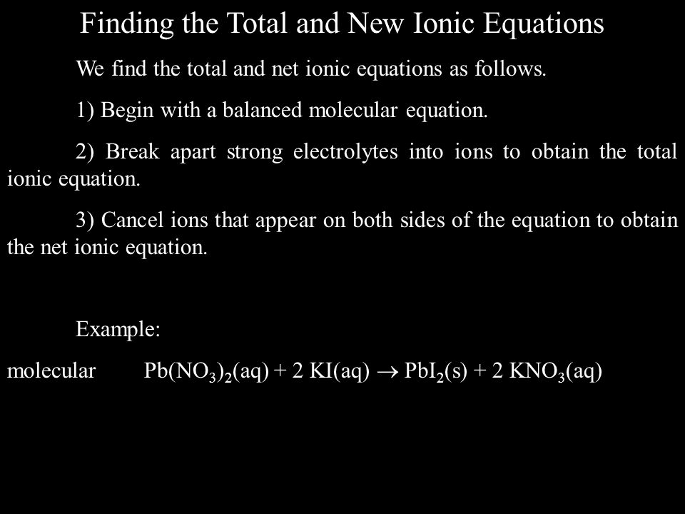 Finding the Total and New Ionic Equations