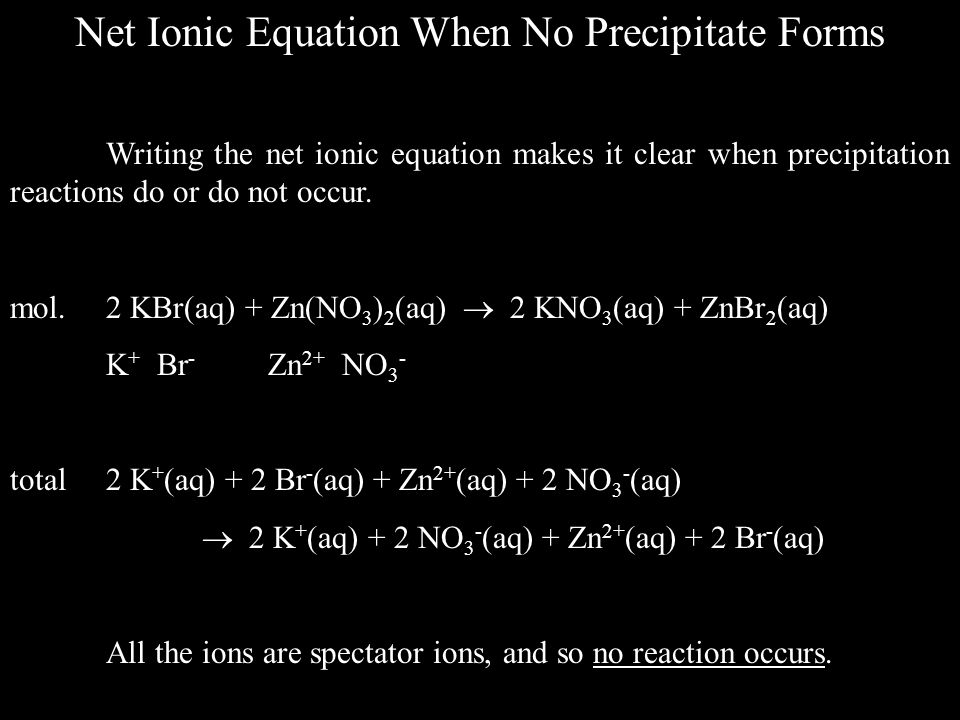 Net Ionic Equation When No Precipitate Forms