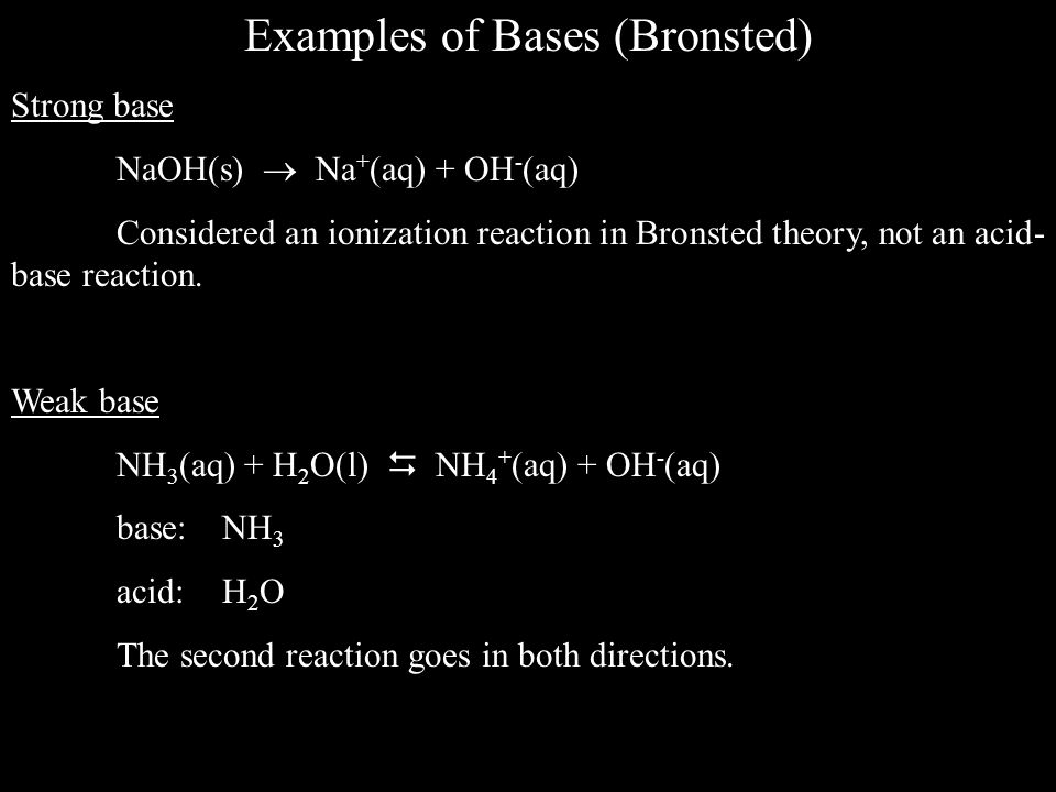 Examples of Bases (Bronsted)