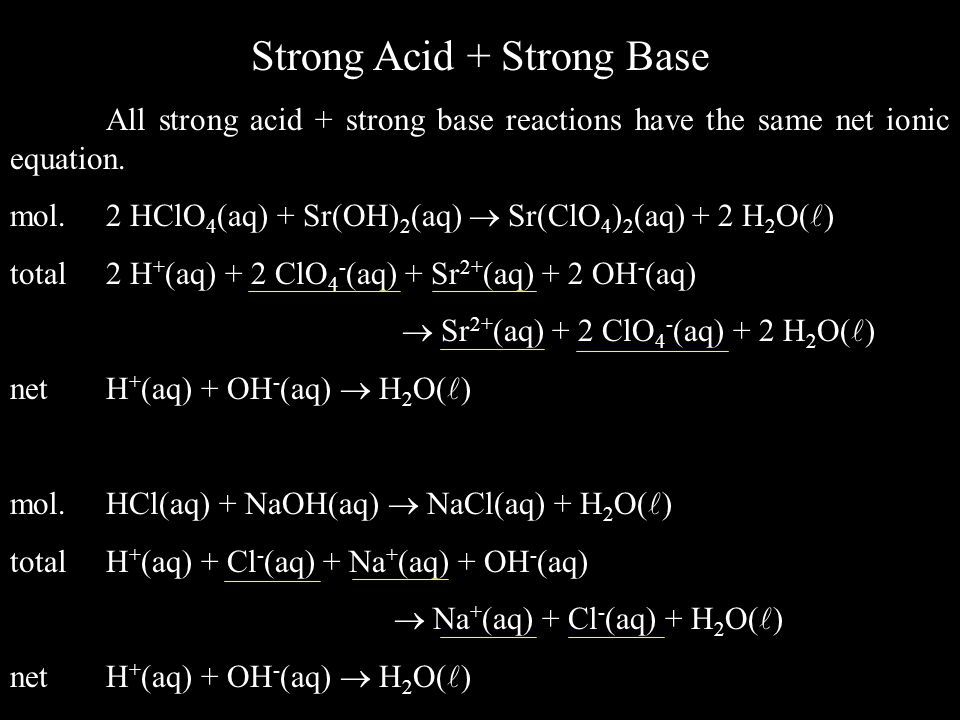 Strong Acid + Strong Base