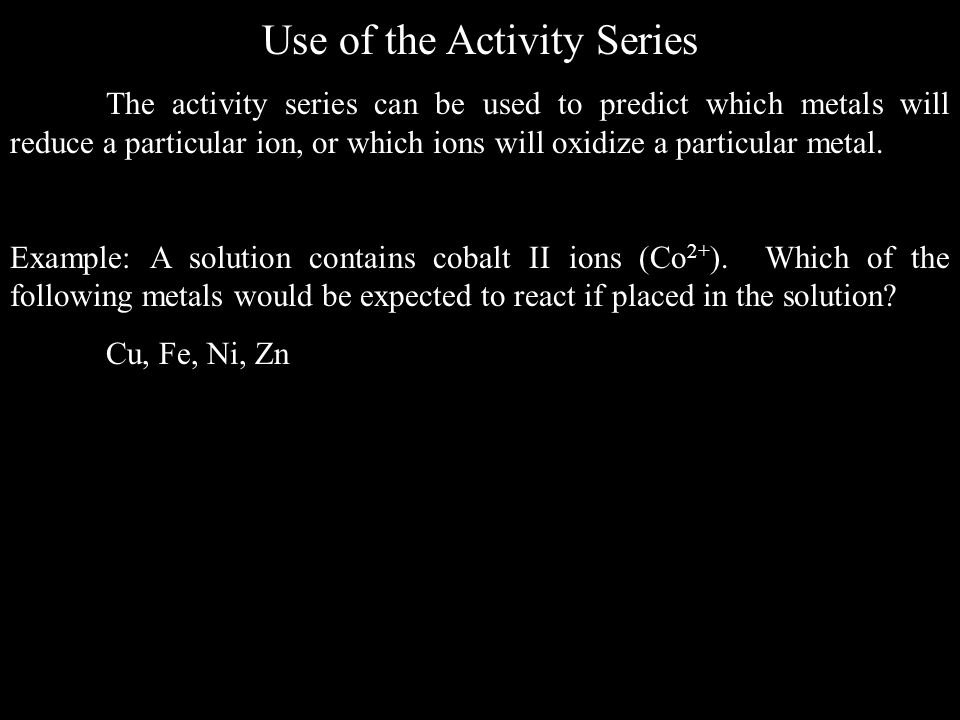 Use of the Activity Series