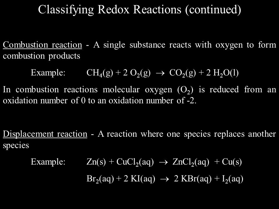 Classifying Redox Reactions (continued)