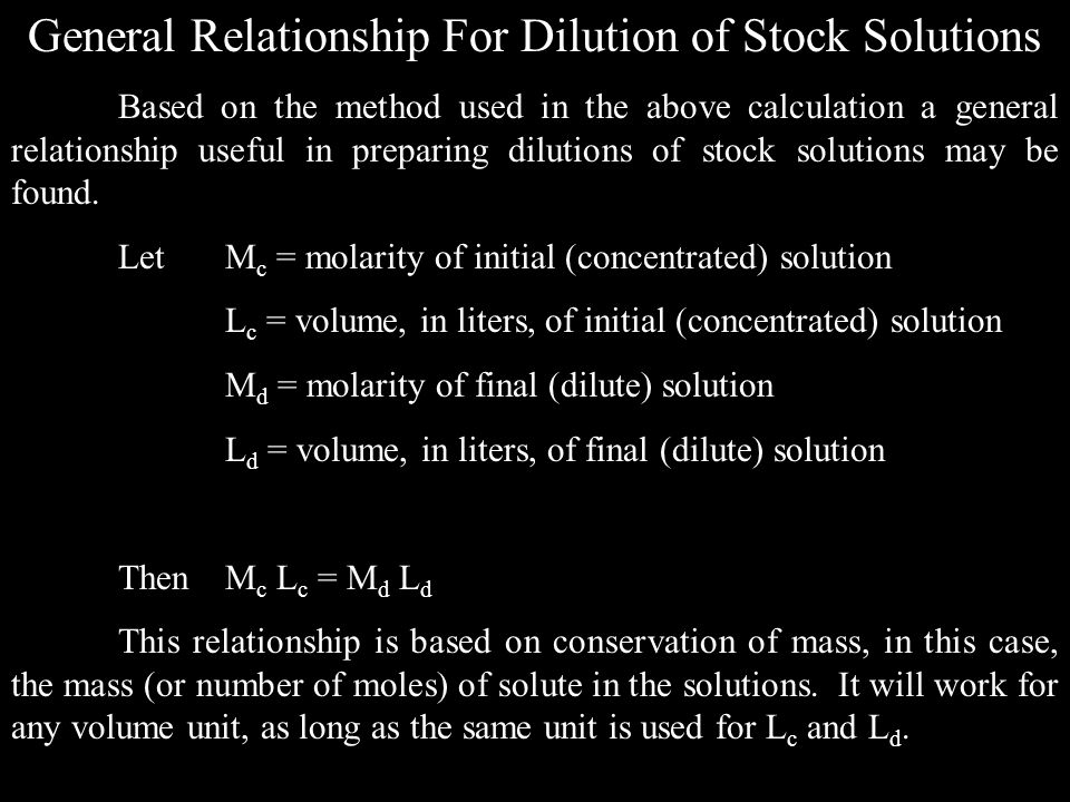 General Relationship For Dilution of Stock Solutions