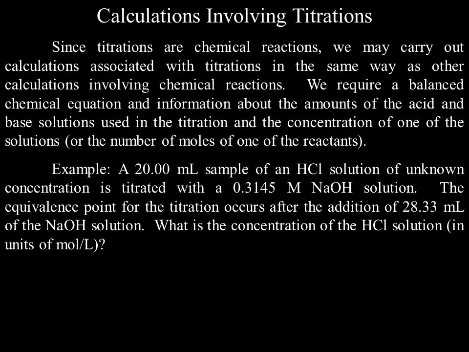 Calculations Involving Titrations