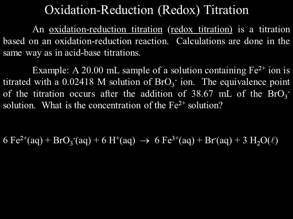 Oxidation-Reduction (Redox) Titration