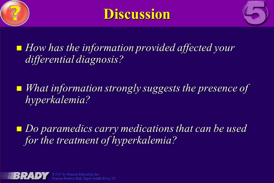 Discussion How has the information provided affected your differential diagnosis What information strongly suggests the presence of hyperkalemia
