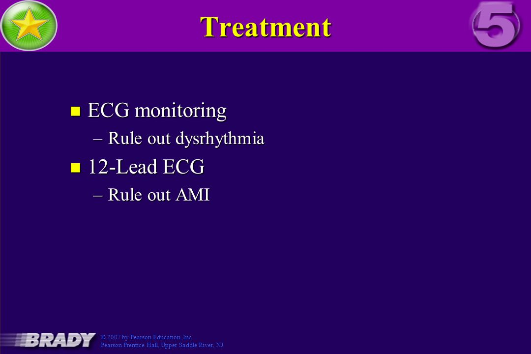 Treatment ECG monitoring 12-Lead ECG Rule out dysrhythmia Rule out AMI