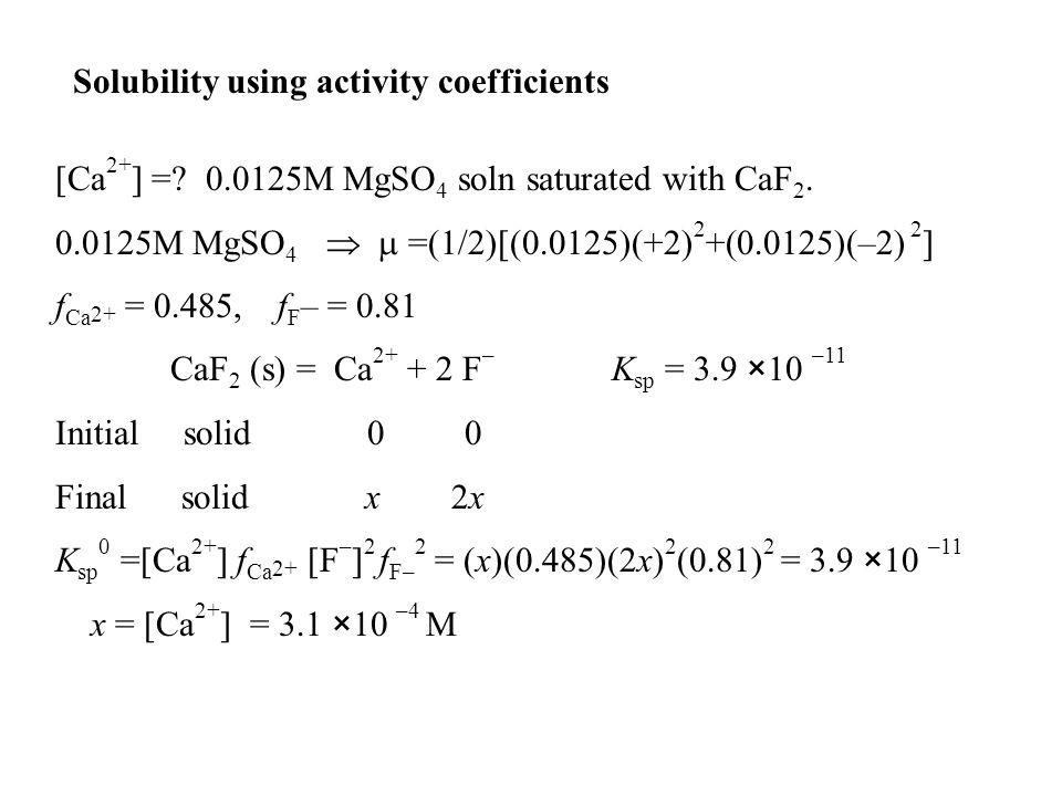 Solubility using activity coefficients