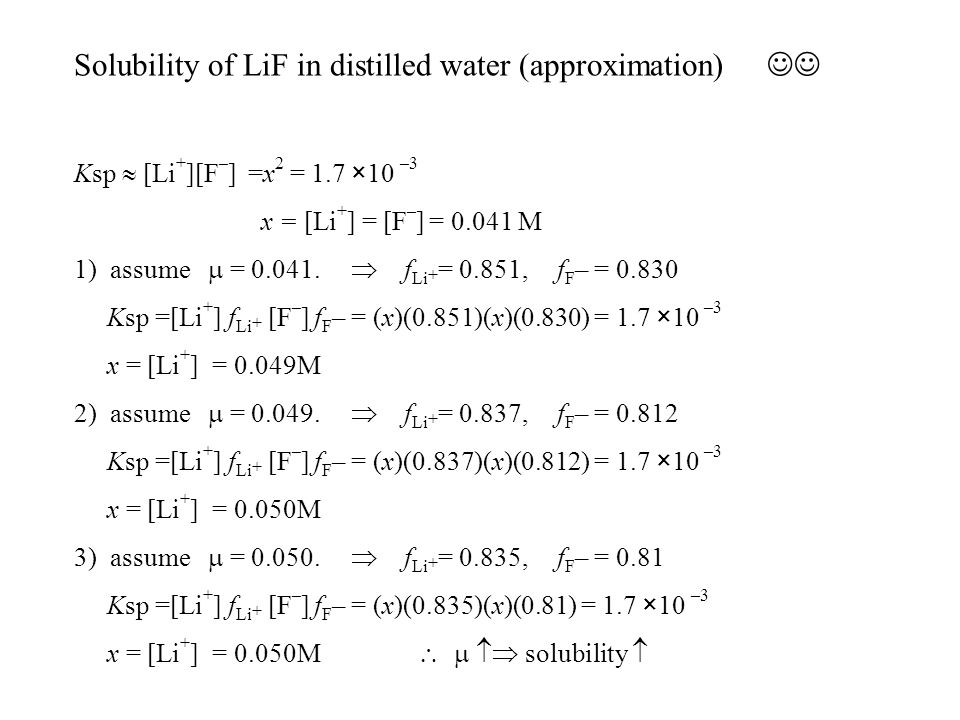 Solubility of LiF in distilled water (approximation) 