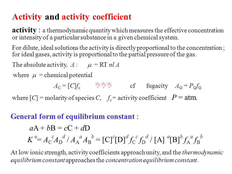 Activity and activity coefficient