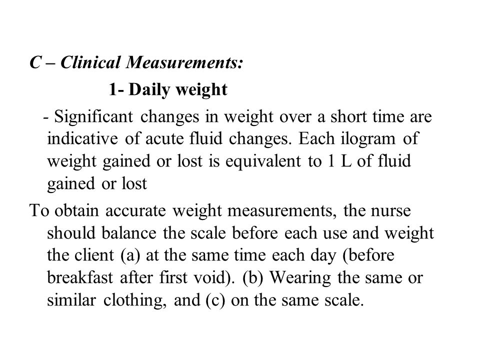 C – Clinical Measurements: