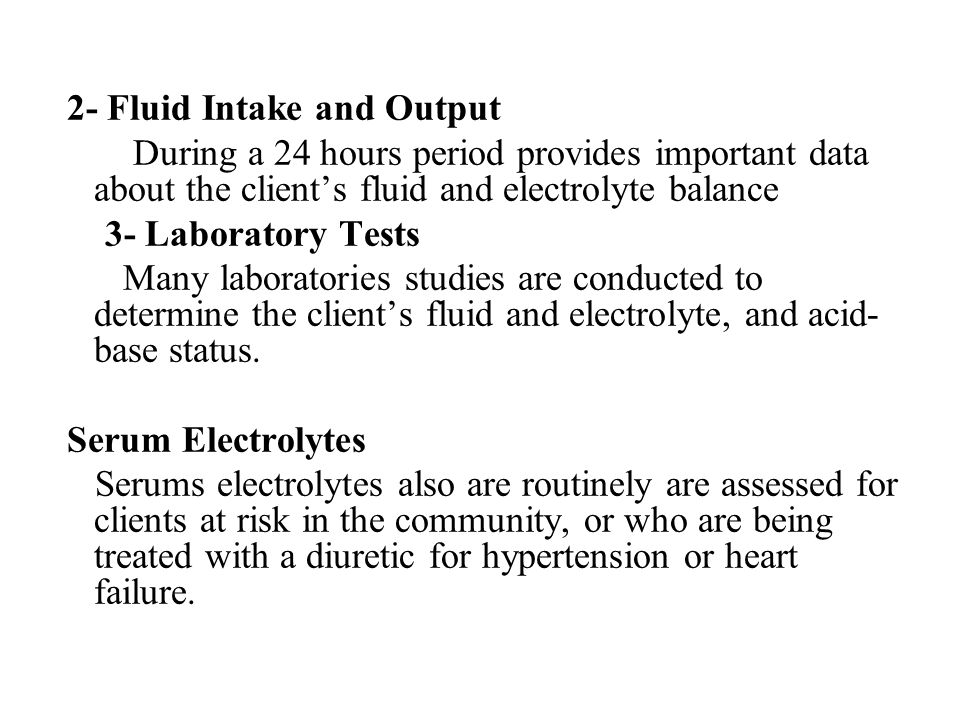 2- Fluid Intake and Output
