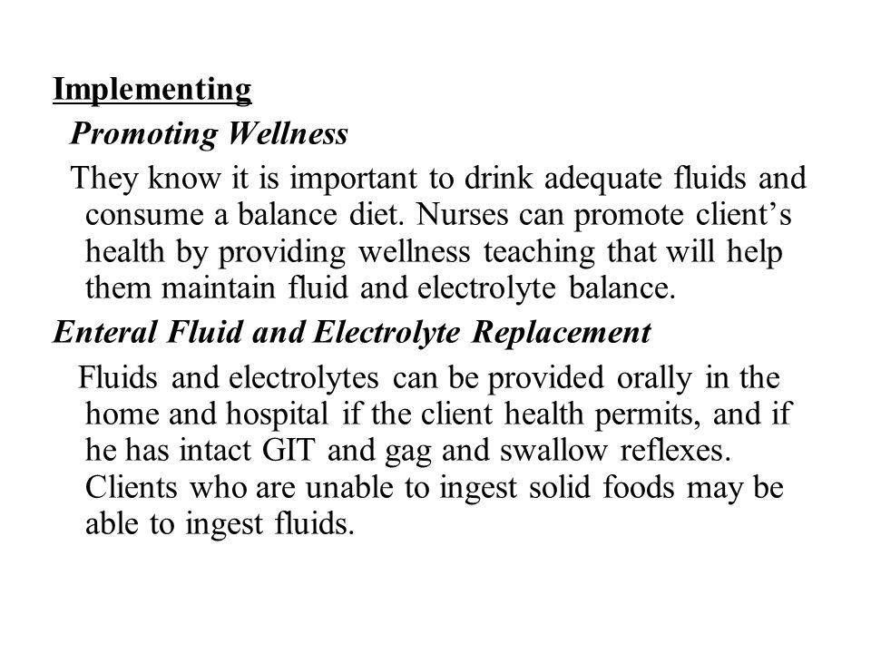 Implementing Promoting Wellness.