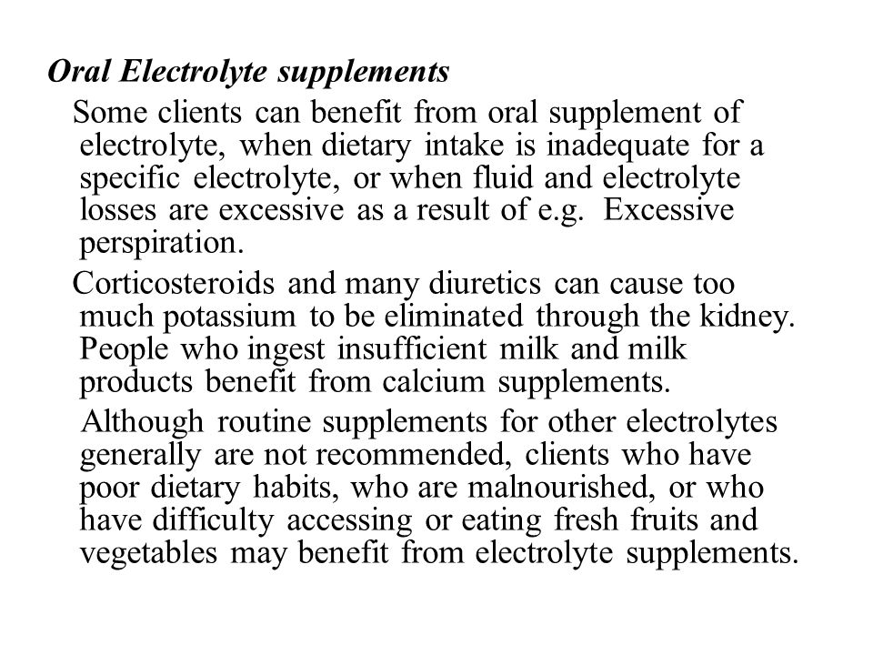 Oral Electrolyte supplements