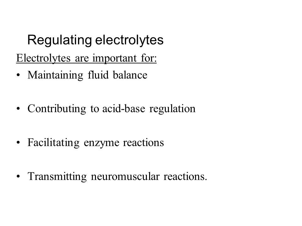 Regulating electrolytes