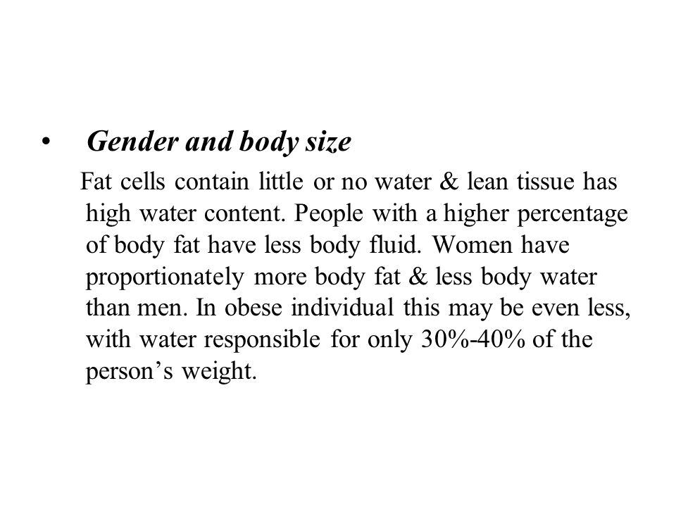 Gender and body size