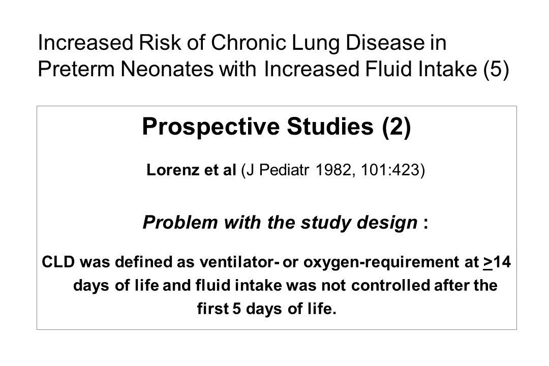 Prospective Studies (2) Problem with the study design :