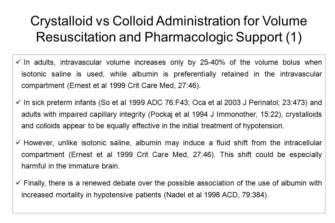 Crystalloid vs Colloid Administration for Volume Resuscitation and Pharmacologic Support (1)