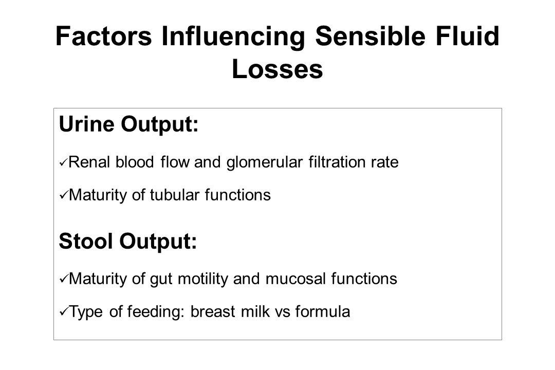 Factors Influencing Sensible Fluid Losses