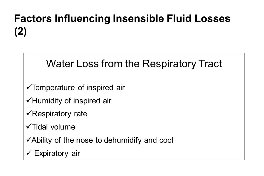 Water Loss from the Respiratory Tract