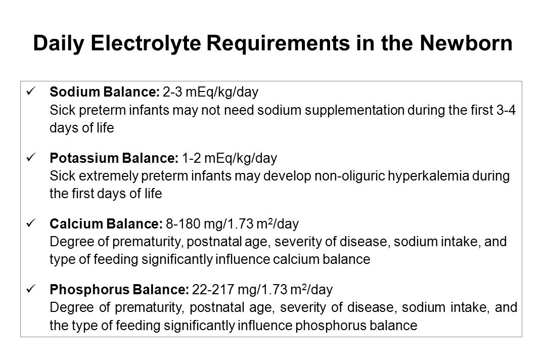 Daily Electrolyte Requirements in the Newborn