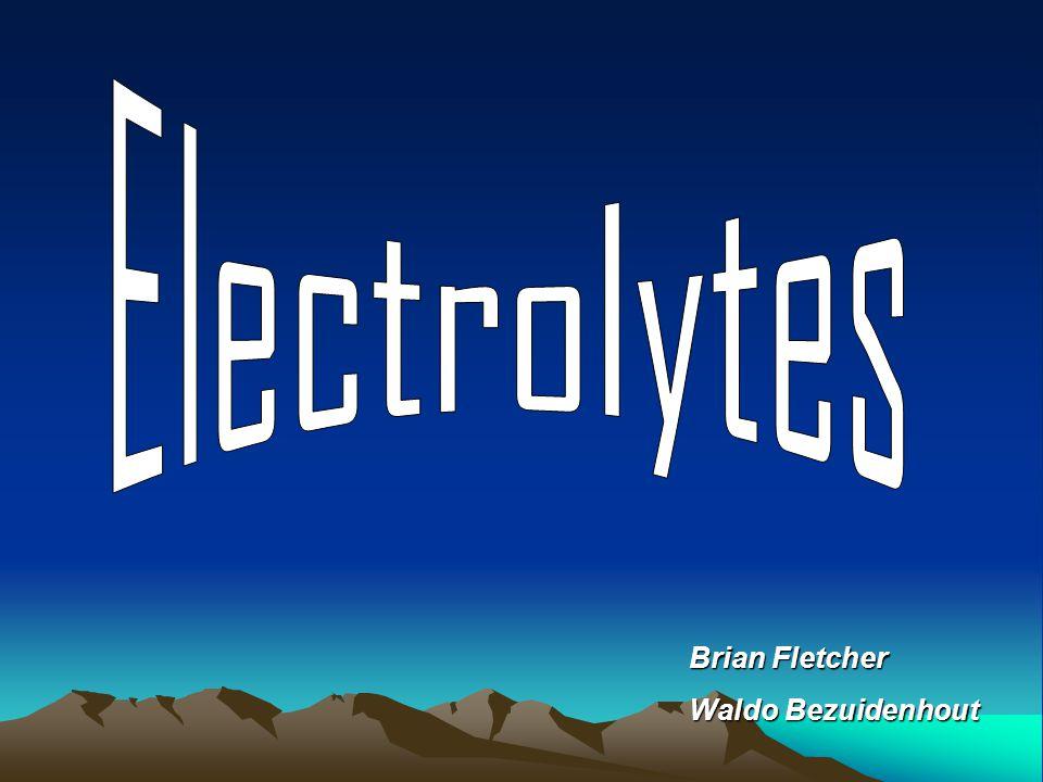 Electrolytes Brian Fletcher Waldo Bezuidenhout