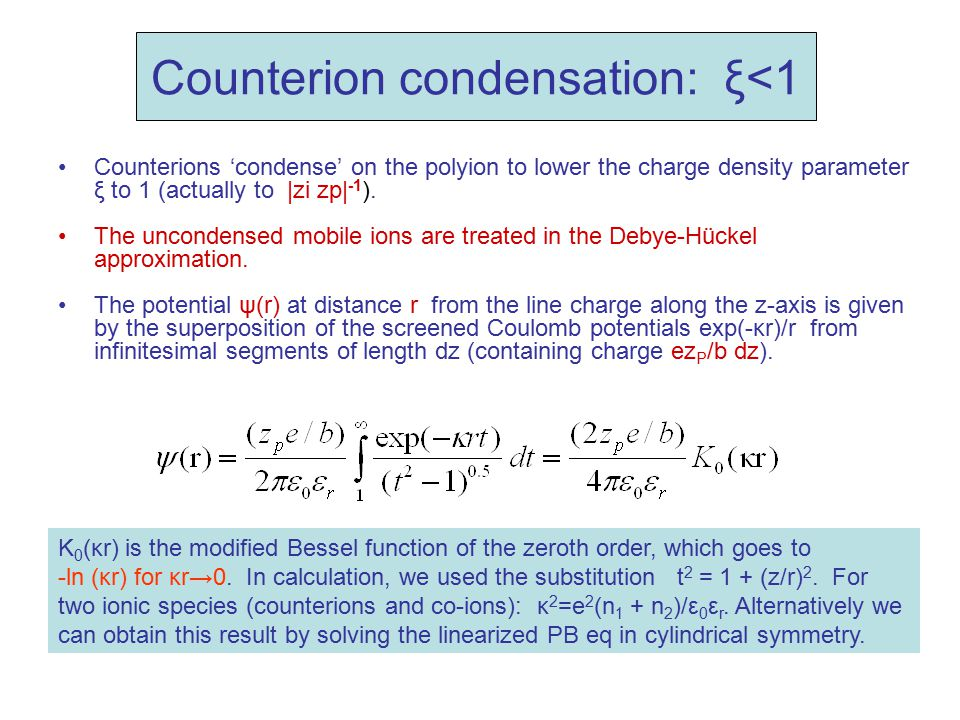 Counterion condensation: ξ<1