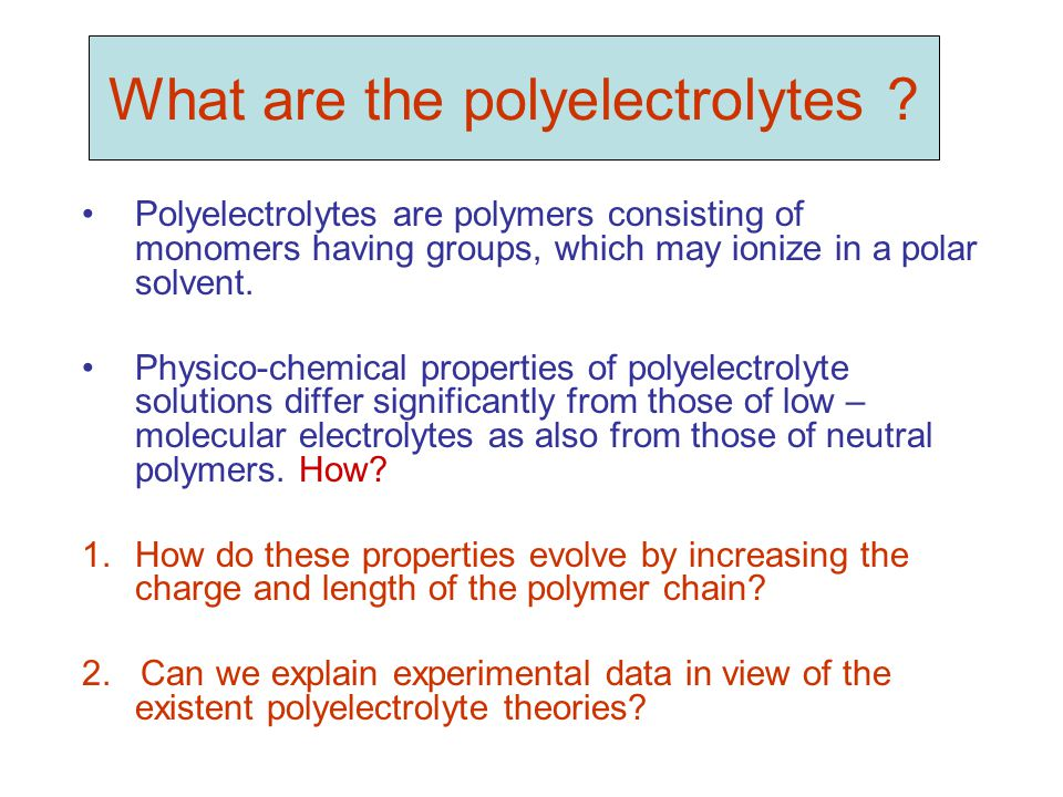 What are the polyelectrolytes