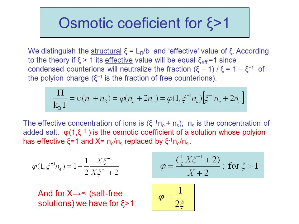 Osmotic coeficient for ξ>1