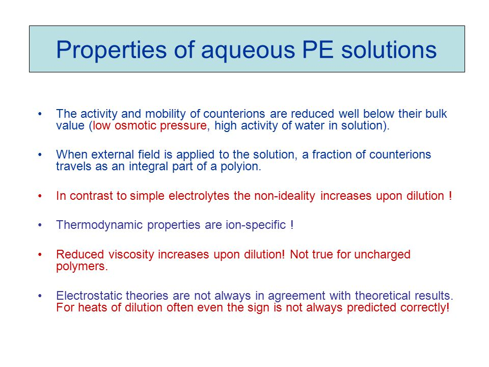 Properties of aqueous PE solutions