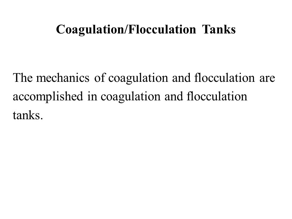 Coagulation/Flocculation Tanks