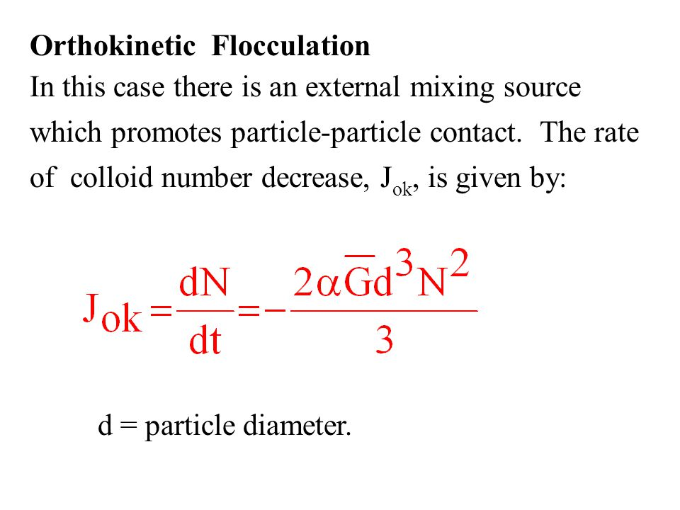 Orthokinetic Flocculation