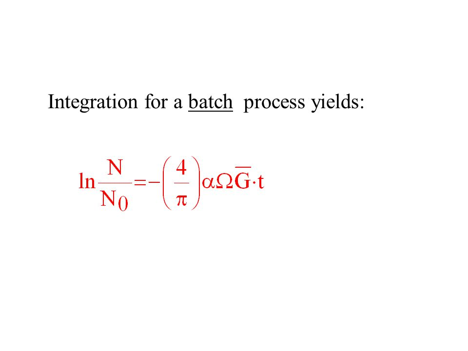 Integration for a batch process yields: