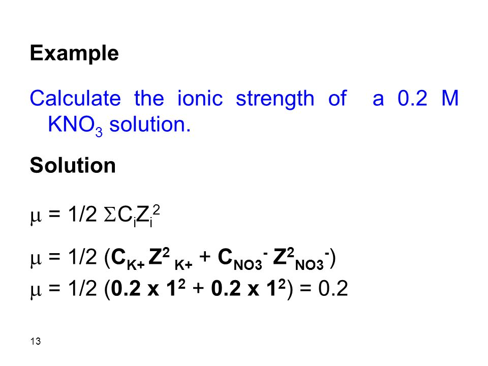 Calculate the ionic strength of a 0.2 M KNO3 solution.