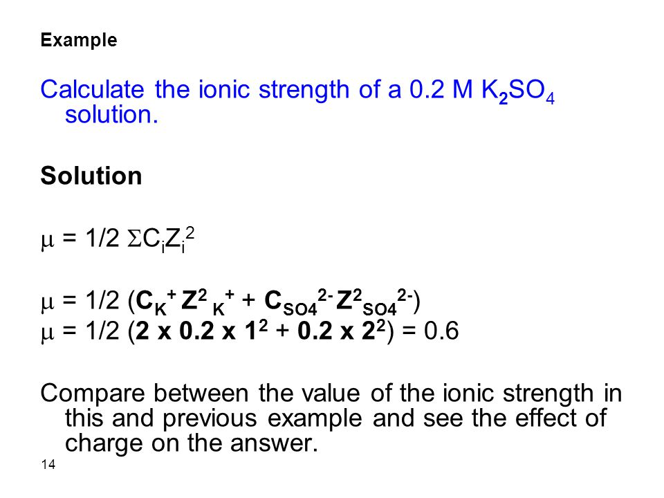 Calculate the ionic strength of a 0.2 M K2SO4 solution.