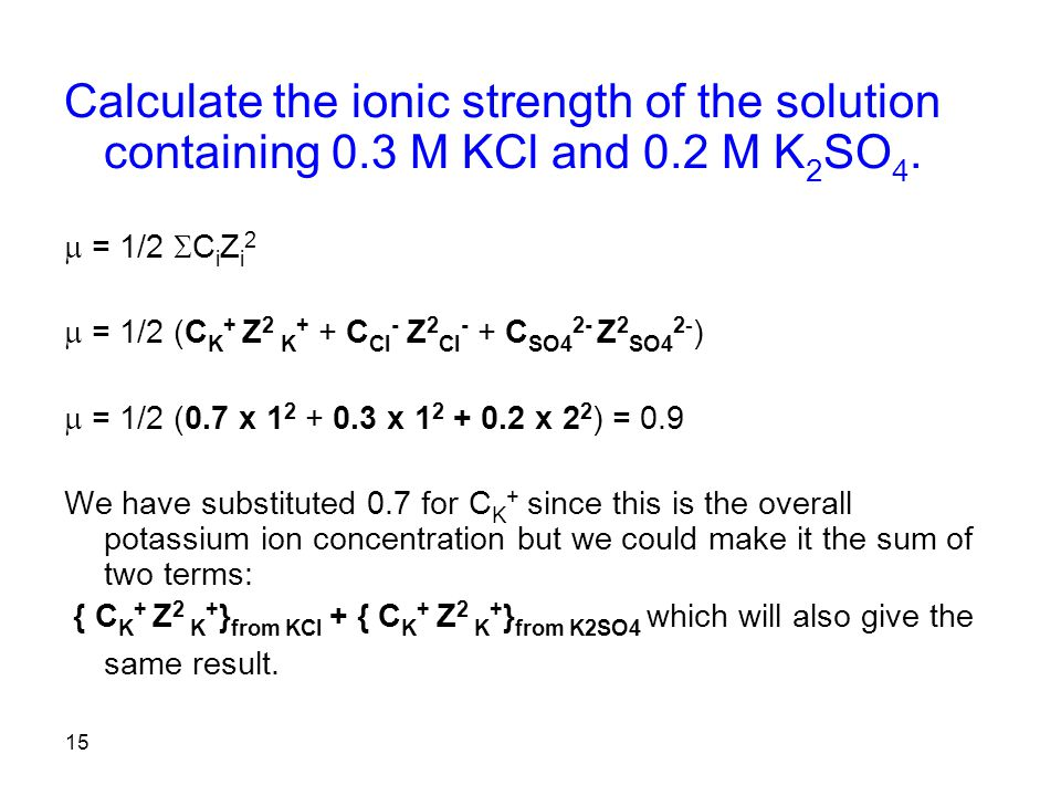 Calculate the ionic strength of the solution containing 0