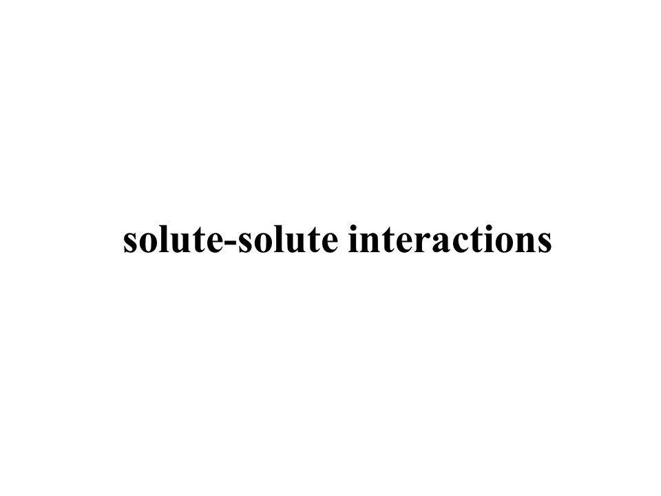 solute-solute interactions