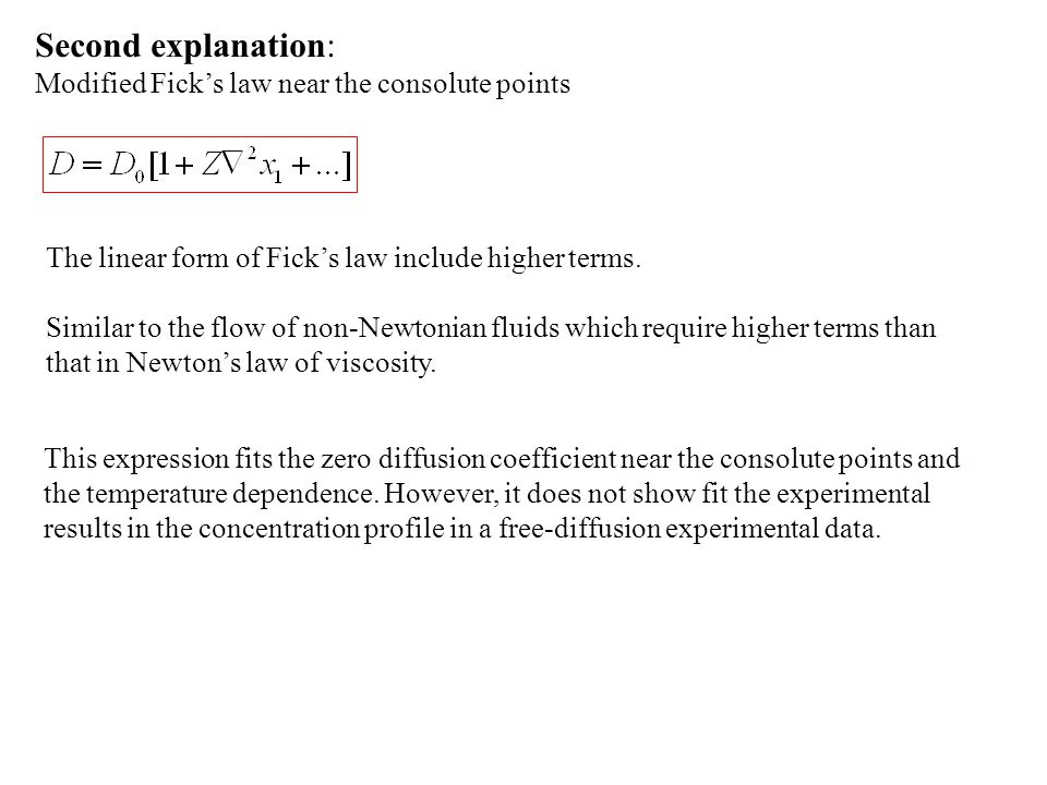 Second explanation: Modified Fick's law near the consolute points