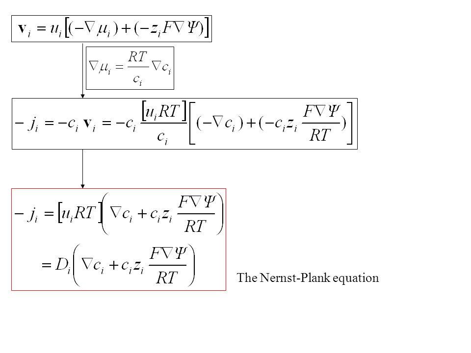 The Nernst-Plank equation
