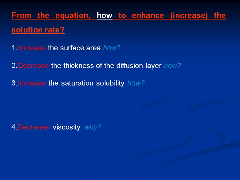 From the equation, how to enhance (increase) the solution rate