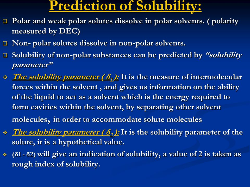 Prediction of Solubility: