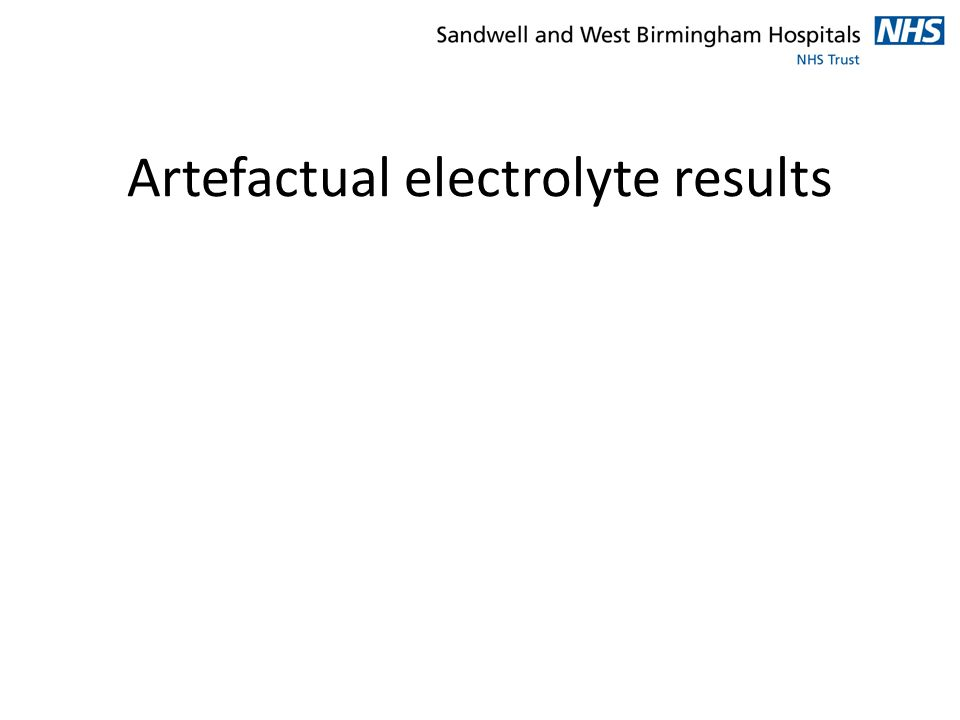 Artefactual electrolyte results
