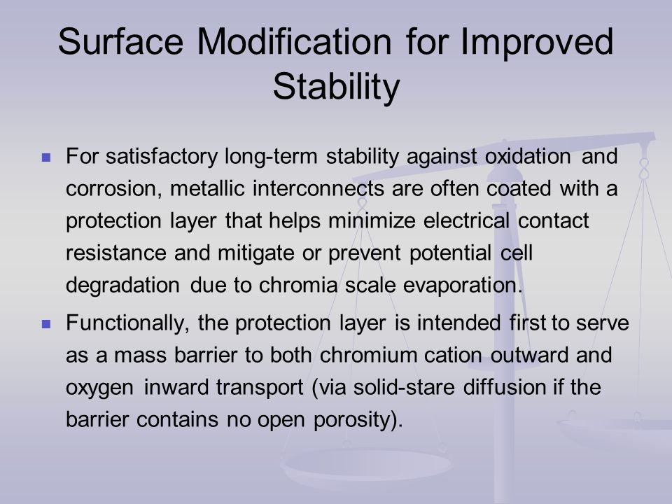 Surface Modification for Improved Stability