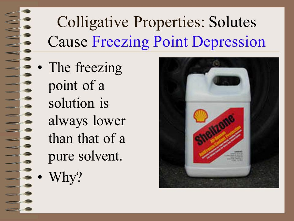 Colligative Properties: Solutes Cause Freezing Point Depression