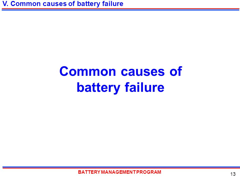 Common causes of battery failure